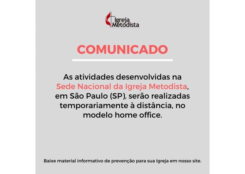 Comunicado: temporariamente, atividades da Sede Nacional serão realizadas à distância