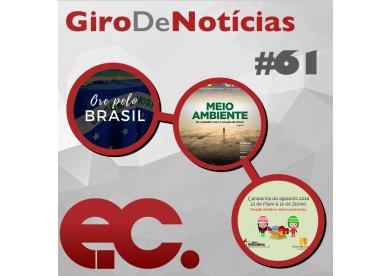 Giro de Notícias #61 - Manifesto do Colégio Episcopal - Jornal EC de junho - Campanha do Agasalho