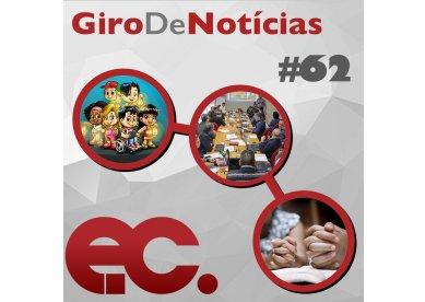 Giro de Notícias #62 - Cogeam - EBF - Celebrações