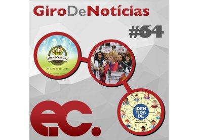 Giro de Notícias #64 - Igreja Metodista Unida - Festa do Milho - EC de julho