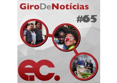 Giro de Notícias #65 - Ações de inverno - Projetos Missionários - IM Vila Medeiros