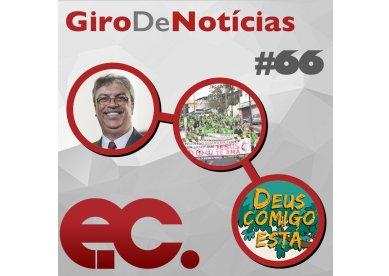 Giro de Notícias #66 - Revistas para ED - Projetos Missionários - Pastor Daniel Silveira
