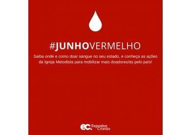 """""""Junho Vermelho"""" estimula doação de sangue no país"""