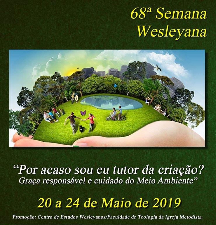 Meio ambiente é tema da Semana Wesleyana esse ano
