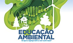 Educação Ambiental e a Igreja
