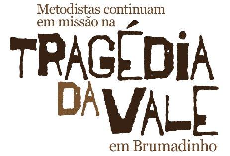 Tragédia da Vale: metodistas continuam em missão