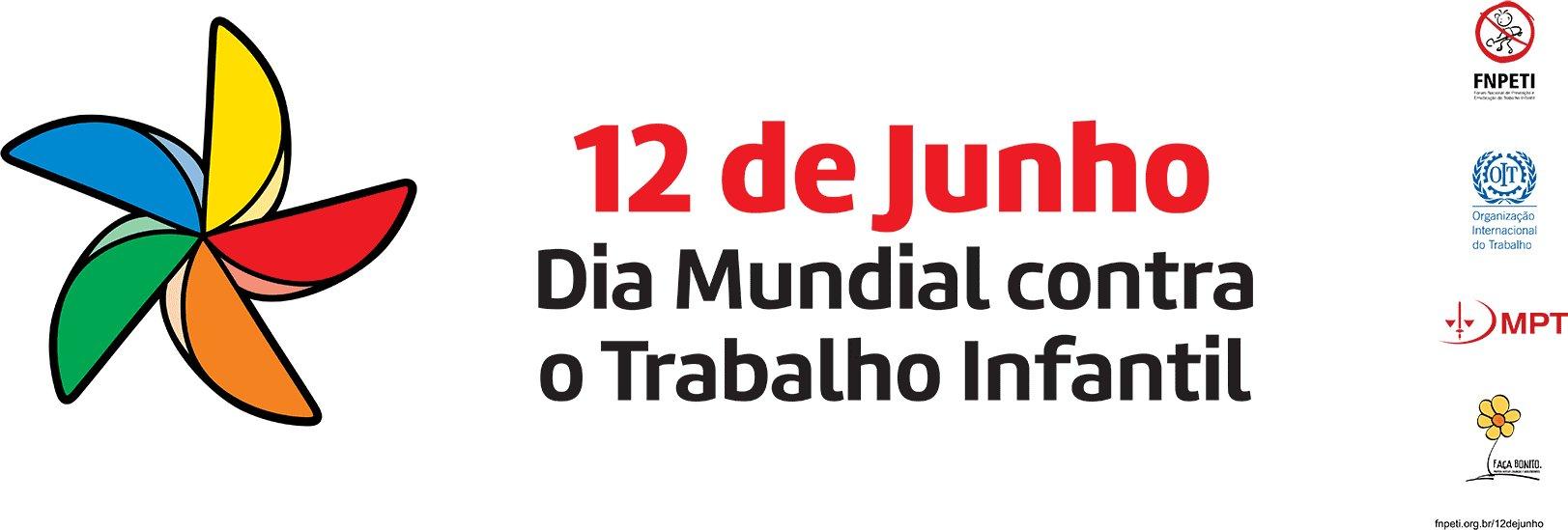 12 de junho: Dia Mundial Contra o Trabalho Infantil